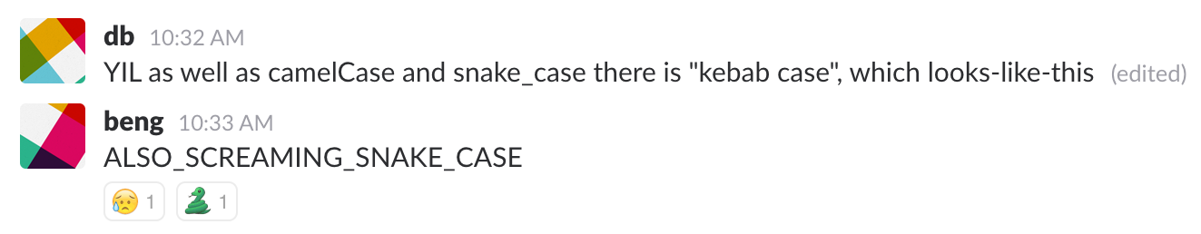 #todayilearned slack channel screenshot, camelCase, snake_case etc